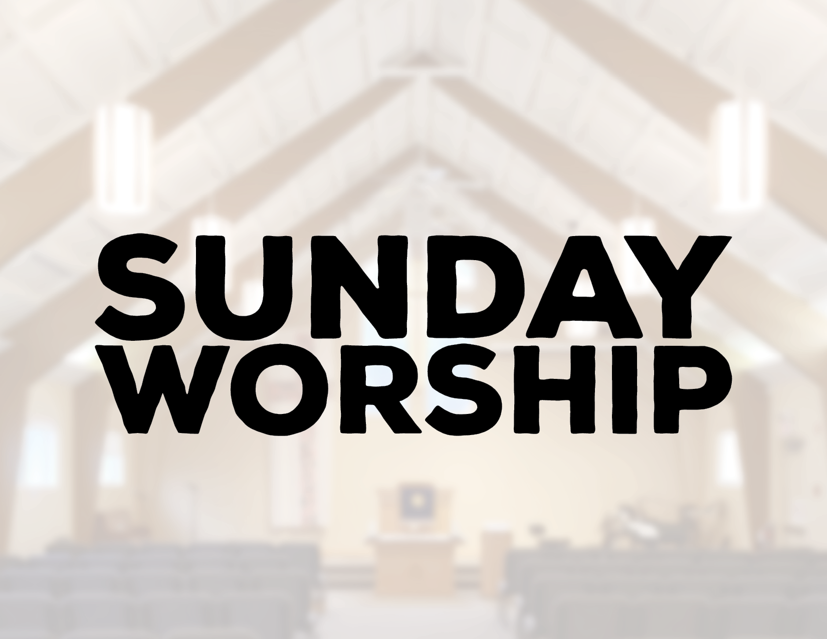 Sunday Worship (9:30 AM & 11 AM)